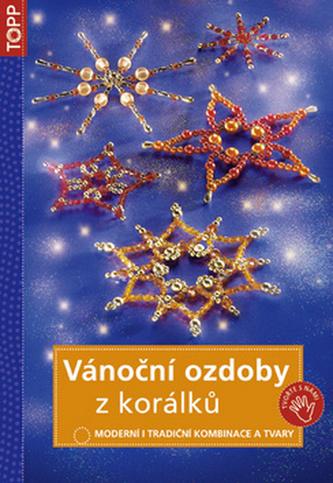 Vánoční ozdoby z korálků - TOPP - 2. vydání