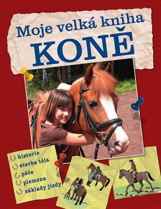 Koně - Moje velká kniha