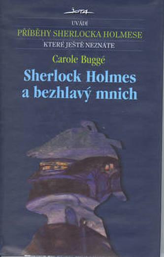 Sherlock Holmes a bezhlavý mnich