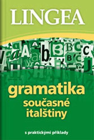 Gramatika současné italštiny s praktickými příklady