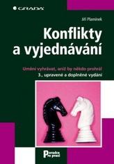 Konflikty a vyjednávání - Umění vyhrávat, aniž by někdo prohrál - 3. vydání