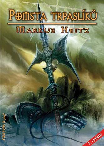Trpaslíci 3 - Pomsta trpaslíků - 3. vydání - Markus Heitz