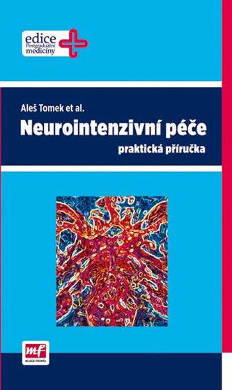 Neurointenzivní péče - praktická příručka