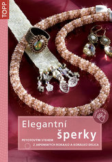 Elegantní šperky peyotovým stehem z japonských rokajlů a korálků Delica - TOPP