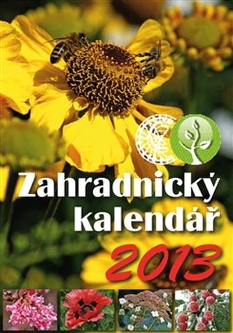 Zahradnický kalendář 2013