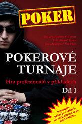 Pokerové turnaje - Hra profesionálů v příkladech - 1. díl