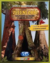 Zelení obři - Největší stromy naší planety - Svět v samolepkách  - 2. vydání