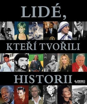 Lidé, kteří tvořili historii - 2. vydání