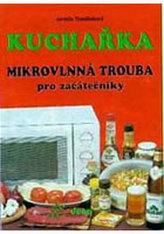 Kuchařka Mikrovlnná trouba pro začátečníky