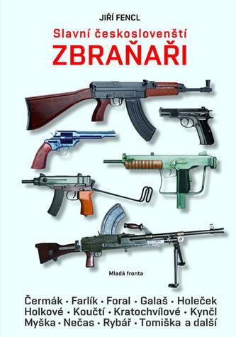Slavní českoslovenští zbraňaři