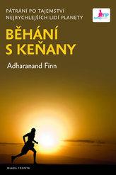 Běhání s Keňany - Pátrání po tajemství nejrychlejších lidí planety