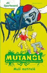 Mutanol - Muší mstitelé