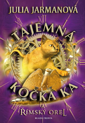 Tajemná kočka Ka… a římský orel