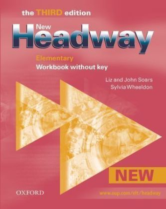 New Headway Third Edition Elementary Workbook without Key - Soars John