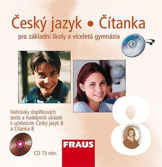 Český jazyk/Čítanka 8 pro ZŠ a víceletá gymnázia - CD /1ks/