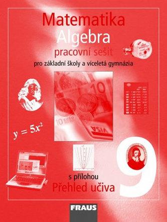 Matematika 9 pro ZŠ a víceletá gymnázia - Algebra - pracovní sešit