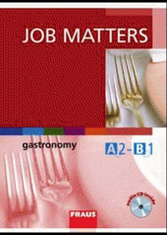 Job Matters - Gastronomy - učebnice + CD
