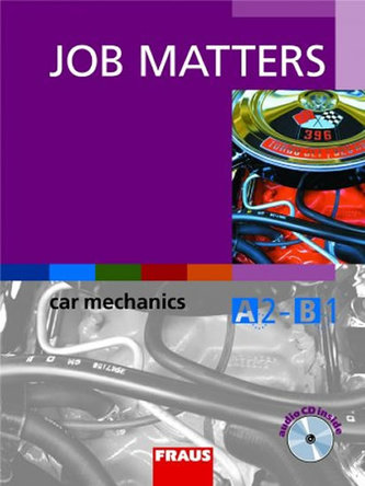 Job Matters - Car Mechanics - učebnice + CD