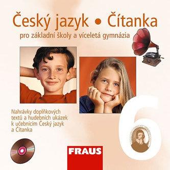 Český jazyk/Čítanka 6 pro ZŠ a víceletá gymnázia - CD /1ks/