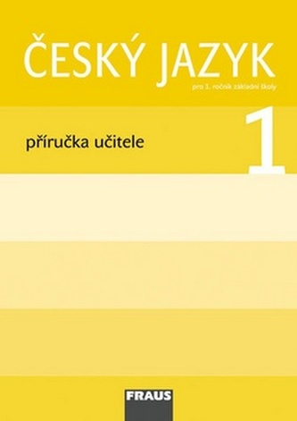 Český jazyk/Čítanka 1 pro ZŠ - příručka učitele