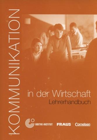 Kommunikation in der Wirtschaft - Lehrerhandbuch