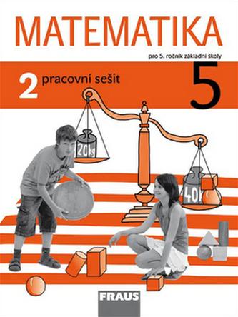 Matematika 5/2 pro ZŠ - pracovní sešit