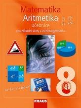 Matematika 8 pro ZŠ a víceletá gymnázia - Aritmetika učebnice