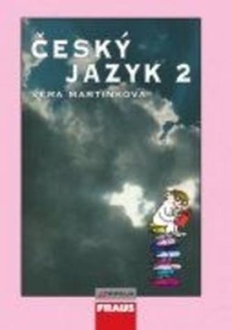 Český jazyk 2 pro SŠ - Věra Martinková