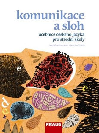 Český jazyk pro SŠ - Komunikace a sloh