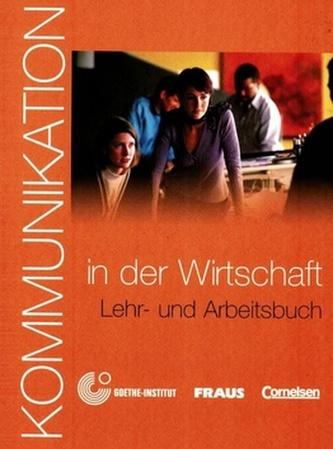 Kommunikation in der Wirtschaft - Lehrerhanbuch und Arbeitsbuch+CD-ROM