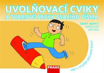 Český jazyk 1 pro ZŠ - Uvolňovací cviky a tvarové prvky psacího písma /genetická metoda/