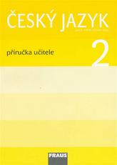 Český jazyk 2 pro ZŠ - příručka učitele