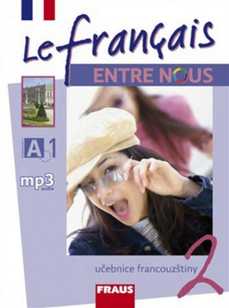 Le francais ENTRE NOUS 2 - učebnice