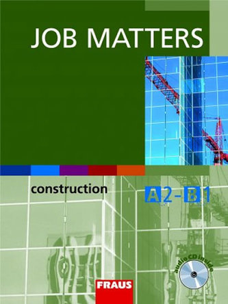 Job Matters - Construction - učebnice + CD