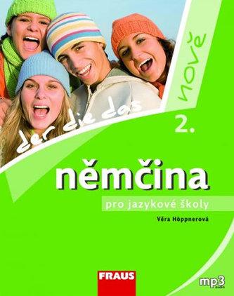 Němčina pro jazykové školy nově 2 - učebnice