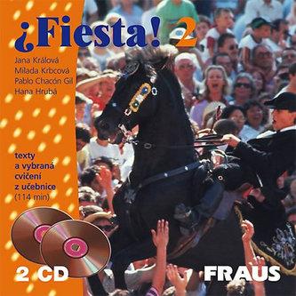 Fiesta 2 - Jana Králová; Milada Krbcová; Pablo Chacón Gil
