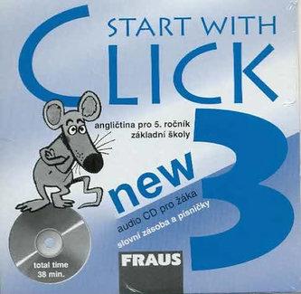 Start with Click New 3 - CD pro žáka /1ks/