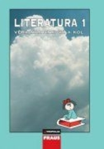 Literatura 1 pro SŠ učebnce - Věra Martinková
