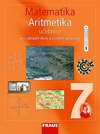 Matematika 7 pro ZŠ a víceletá gymnázia - Aritmetika učebnice