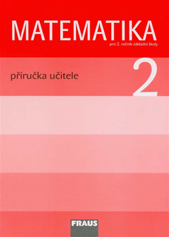 Matematika 2 pro ZŠ - příručka učitele