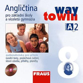 Angličtina 8 pro ZŠ a víceletá gymnázia Way to Win - CD /2 ks/  pro učitele