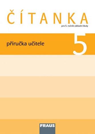 Čítanka 5 pro ZŠ - příručka učitele