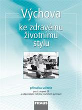 Výchova ke zdravému životnímu stylu - příručka učitele
