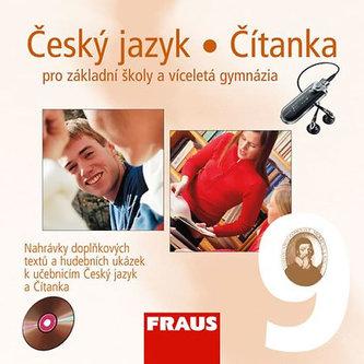 Český jazyk/Čítanka 9 pro ZŠ a víceletá gymnázia - CD /1ks/