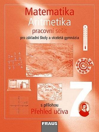 Matematika 7 pro ZŠ a víceletá gymnázia - Aritmetika - pracovní sešit