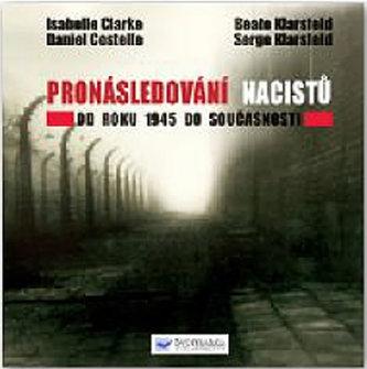 Pronásledování nacistů - Od roku 1945 do současnosti