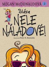 Nela Náladová 2 - Sláva Nele Náladové!