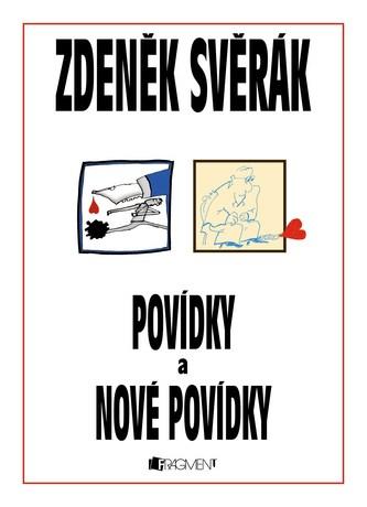Povídky a Nové povídky - komplet 2 knihy - Zdeněk Svěrák