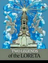 Two Legends of Loreta