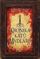Kronika katů Mydlářů - souborné vydání 3 knih
